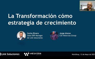 Velorcios Group y Link Soluciones celebran el Workshop | Tecnología y empresa: la transformación digital cómo estrategia de crecimiento
